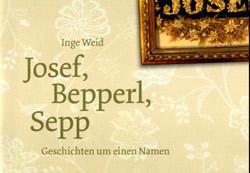 Josef, Bepperl, Sepp
