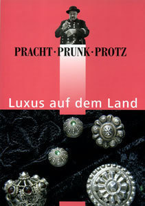 Pracht, Prunk, Protz